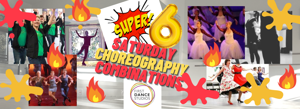 Choreography Combinations Super Saturday for Adult dance classes