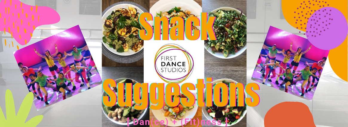 Fuel up for fitness and Dance with First Dance Studios Snacks